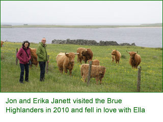 Jon and Erika Janette visited the Brue Highlaners in 2010 and fell in love with Ella